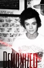Demonized {Harry Styles AU} by Projext