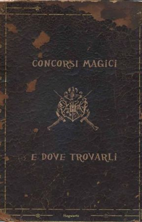 Concorsi magici e dove trovarli by HPItalianCommunity