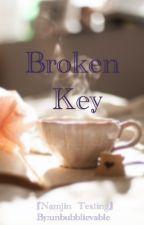 Broken Key 『Namjin   Texting』 by unbubblievable