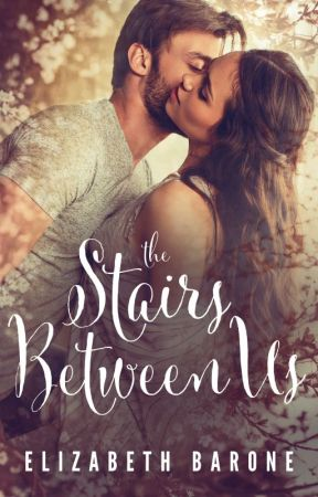 The Stairs Between Us (EXCERPT) by elizabethbarone