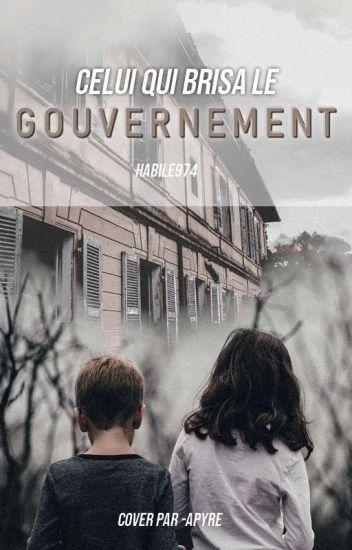 Celui qui brisa le gouvernement