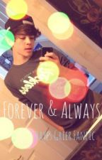Forever & Always (Hayes Grier) by 5secondsof-magcon