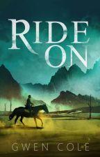 Ride On by wildgreenskittle