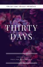 THIRTY DAYS by PavlinaBartakova