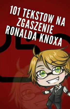 101 tekstów na zgaszenie Ronalda Knoxa by zakonnica_sebastiana