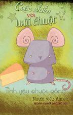 [Truyện ngắn] Cuộc chiến với loài chuột: Tình yêu chuột cống by aimee_sweet