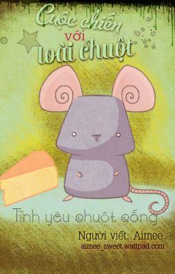 [Truyện ngắn] Cuộc chiến với loài chuột: Tình yêu chuột cống