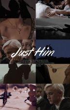 Just Him. {Draco Malfoy} by cupcakeharoldstyles