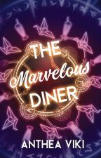 The Marvelous Diner by Anthea_Viki