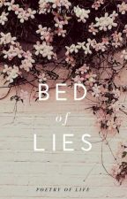 Bed Of Lies | The Wattys 2018 by ArielRobinson0