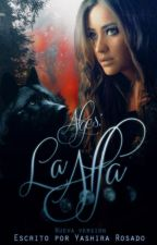 Alges: La Alfa by BlazeShira