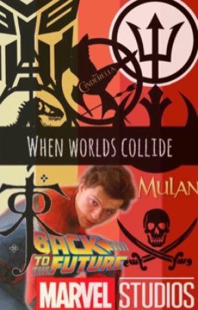When Worlds Collide - Peter Parker/Tom Holland/Fandoms/X Reader by ROTJ21871983