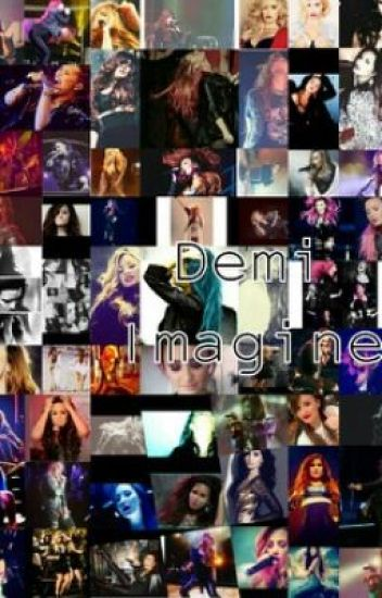 Demi Imagines (On Hold)