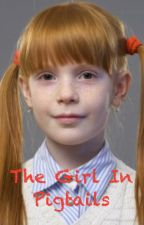 The Girl In Pigtails by Just_wiki