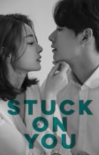 Stuck On You by zhidez