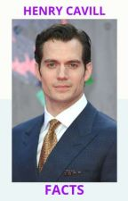 FACTS- HENRY CAVILL by cynthia_casillas