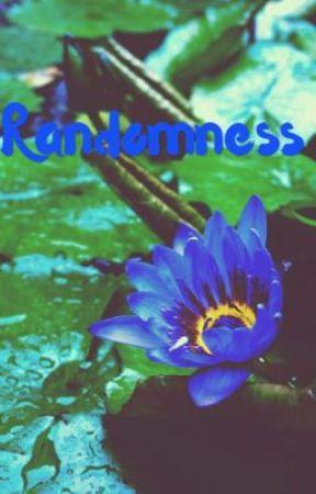 Randomness by Tannergirl-14