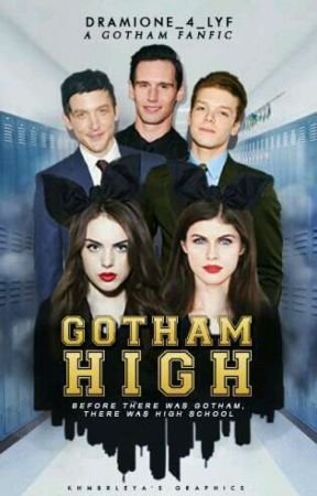Gotham High by Dramione_4_lyf