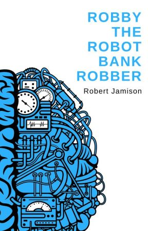 Robby the Robot Bank Robber by rejamison