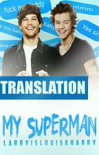 My superman | hes+lwt (PT) BR by lwrrysunset