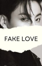 Fake Love (Book 1: Jikook) by JikookSlayed