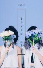 Savin' Me // G. Fullbuster [Hiatus] by smigglemad