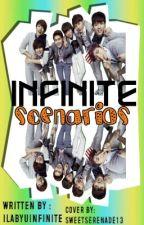INFINITE Scenarios by vousetesbeaux