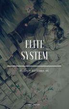 Elite System by Aki_Mizuki