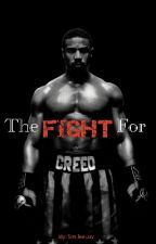 The Fight for Creed [Fan-Fiction] by SmileeLuv