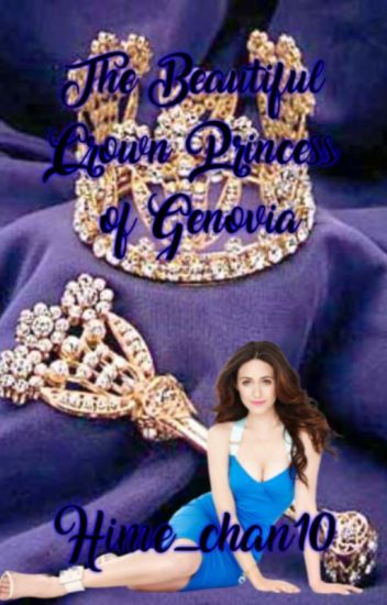 The Beautiful Crown Princess of Genovia [ The Princess Diaries Fanfic]