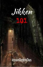 Jikken 101 by icyan0nym0us