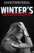 Winter's Warrior by GhostWritersJC