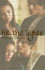 Hit the lights {Acabada, sigue en Better than words} by Biebergomrz