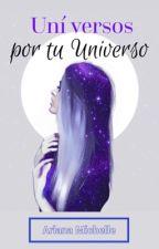 Uní Versos por tu Universo by perspective269