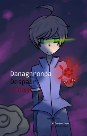 Danganronpa: Despair Blooms (FANGANRONPA) - Chapter 2: The