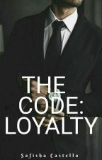 The Code: Loyalty (BWWM) by Safiello