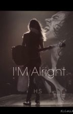 I'M Alright Harry y Tu by AngyStyles69