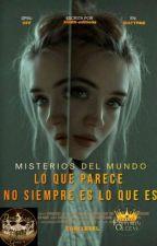 Misterios del Mundo.- Lo que Parece No Siempre es lo que Es by AGMS-editions