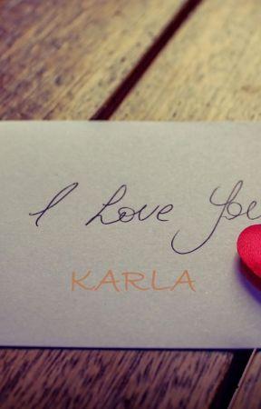 Love Letter For Karla by inocentlife