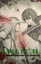 Switch by Hitsugaiya