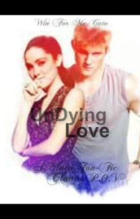 UnDying Love ~A Clato FanFic by racekar