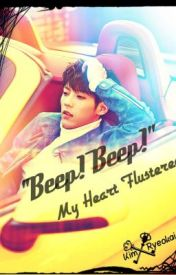 """Beep! Beep!"" My Heart Flustered by RyeokaiKim"