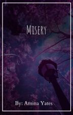 Misery  by user686181735416