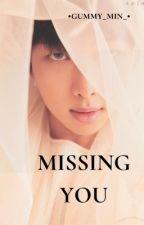 Missing You |Namjin| by gummy_min_