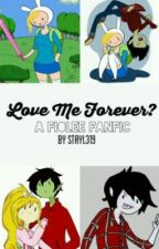 love me for ever?(fiolee Fanfic) by Stayl319