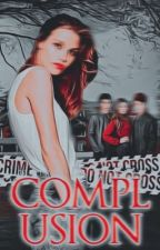 Compulsion -- A Greenhouse Academy Fanfic ✔️ by WriteAwayGirl01