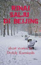 RINAI SALJU DI BEIJING by dedehk290588