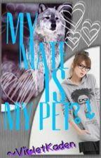 My Mate is My Pet?! [Slow Update] by VioletKaden