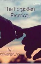 The Forgotten Promise by brokengirl_hb