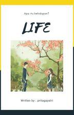 LIFE by prita4